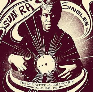 <b>The Sun Ra Arkestra </b><br><i>Singles Volume 2: The Definitive 45s Collection 1962-1991 </i>