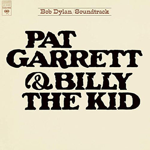 <b>Bob Dylan </b><br><i>Pat Garrett & Billy The Kid (Soundtrack)</i>