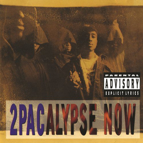 <b>2Pac </b><br><i>2Pacalypse Now</i>