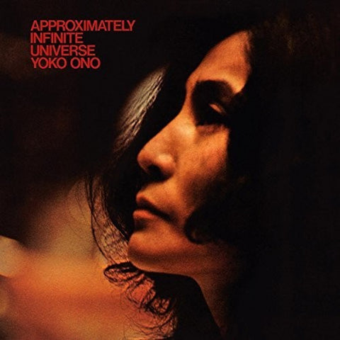 <b>Yoko Ono With Plastic Ono Band </b><br><i>Approximately Infinite Universe</i>