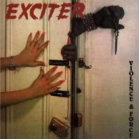 <b>Exciter </b><br><i>Violence & Force</i>