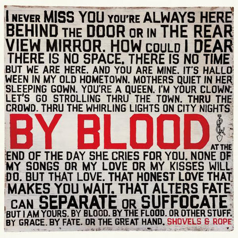 <b>Shovels And Rope </b><br><i>By Blood</i>