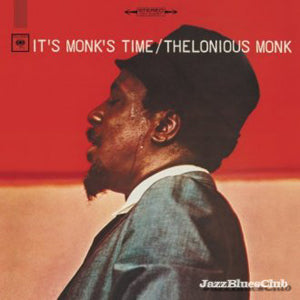<b>Thelonious Monk </b><br><i>It's Monk's Time</i>