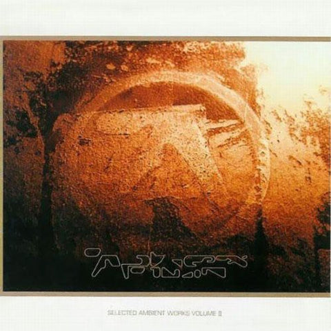 <b>Aphex Twin </b><br><i>Selected Ambient Works Volume II</i>