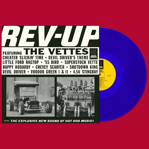 <b>The Vettes </b><br><i>Rev-Up [Blue Vinyl]</i>