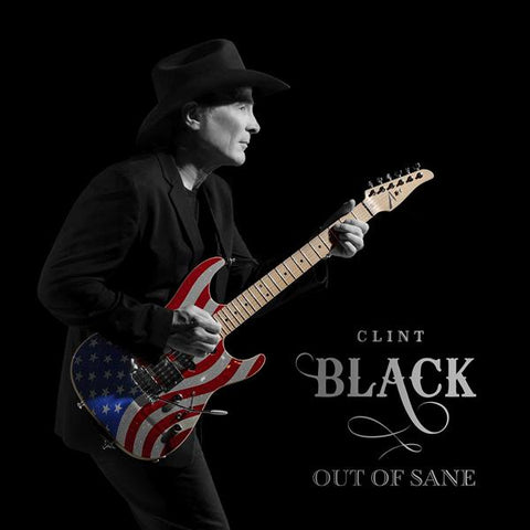 <b>Clint Black </b><br><i>Out Of Sane </i>