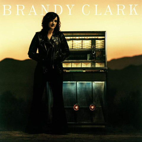 <b>Brandy Clark </b><br><i>Your Life Is A Record</i>