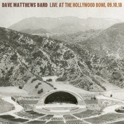<b>Dave Matthews Band </b><br><i>Live At The Hollywood Bowl 09.10.18</i>