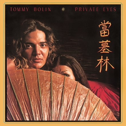 <b>Tommy Bolin </b><br><i>Private Eyes</i>