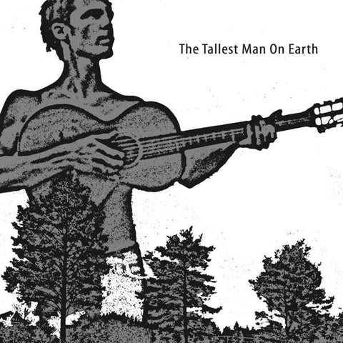 <b>Tallest Man On Earth, The </b><br><i>The Tallest Man On Earth</i>