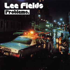 <b>Lee Fields </b><br><i>Problems</i>