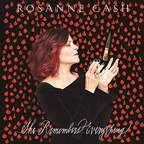 <b>Rosanne Cash </b><br><i>She Remembers Everything</i>