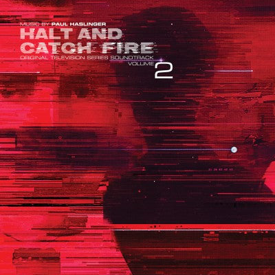 <b>Paul Haslinger </b><br><i>Halt and Catch Fire Soundtrack Volume 2 [UK RSD 2019 Release]</i>