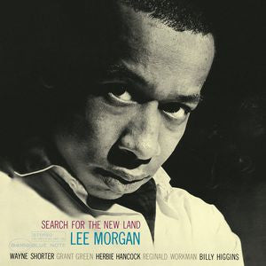 <b>Lee Morgan </b><br><i>Search For The New Land</i>