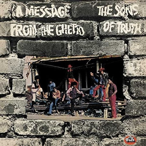 <b>Sons Of Truth </b><br><i>A Message From The Ghetto</i>