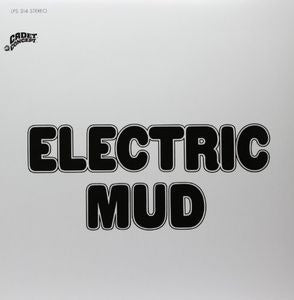 <b>Muddy Waters </b><br><i>Electric Mud</i>