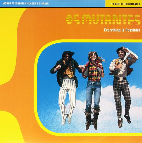 <b>Os Mutantes </b><br><i>Everything Is Possible! - The Best Of Os Mutantes</i>