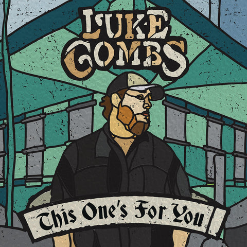 <b>Luke Combs </b><br><i>This One's For You</i>