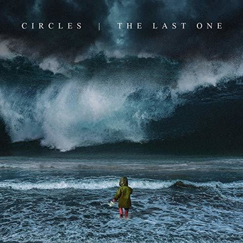 <b>Circles </b><br><i>The Last One [Torquoise Vinyl]</i>