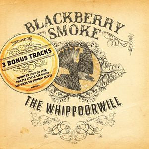 <b>Blackberry Smoke </b><br><i>The Whippoorwill</i>