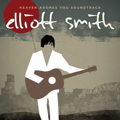 <b>Elliott Smith </b><br><i>Heaven Adores You Soundtrack</i>