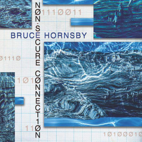<b>Bruce Hornsby </b><br><i>Non-Secure Connection [Indie-Exclusive Blue Vinyl]</i>
