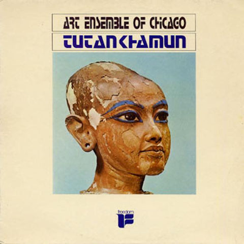 <b>The Art Ensemble Of Chicago </b><br><i>Tutankhamun</i>