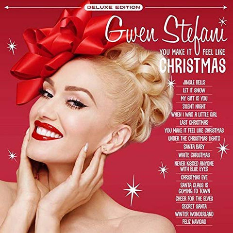 <b>Gwen Stefani </b><br><i>You Make It Feel Like Christmas</i>