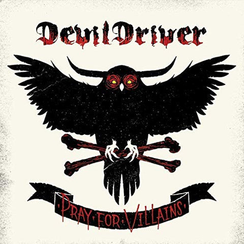 <b>DevilDriver </b><br><i>Pray For Villains [ROCKtober 2018 Exclusive]</i>