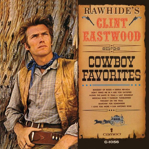 <b>Clint Eastwood </b><br><i>Rawhide's Clint Eastwood Sings Cowboy Favorites</i>
