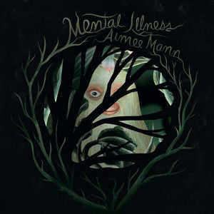 <b>Aimee Mann </b><br><i>Mental Illness</i>