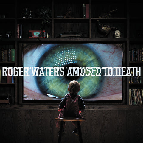 <b>Roger Waters </b><br><i>Amused To Death</i>