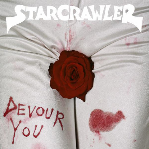 <b>Starcrawler </b><br><i>Devour You</i>