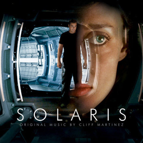 <b>Cliff Martinez </b><br><i>Solaris: Original Motion Picture Score</i>