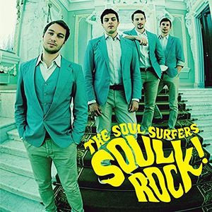 <b>The Soul Surfers </b><br><i>Soul Rock!</i>
