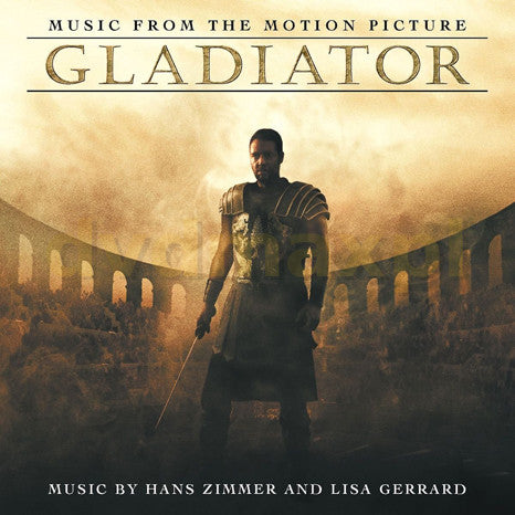 <b>Hans Zimmer And Lisa Gerrard </b><br><i>Gladiator (Music From The Motion Picture)</i>