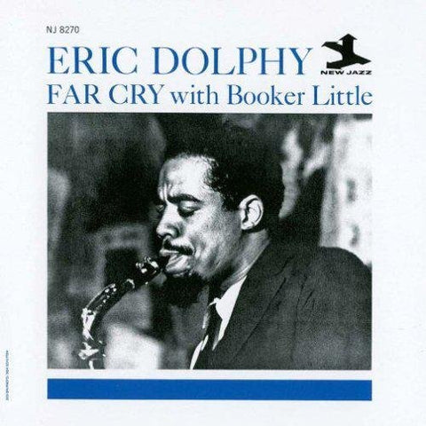 <b>Eric Dolphy With Booker Little </b><br><i>Far Cry</i>