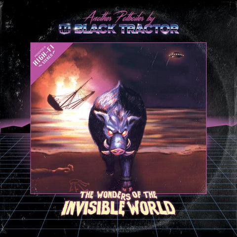 <b>Black Tractor </b><br><i>The Wonders Of The Invisible World [Local band, Recommended If You Like Clutch, Gwar, Green Jelly]</i>