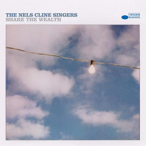 <b>The Nels Cline Singers </b><br><i>Share The Wealth</i>