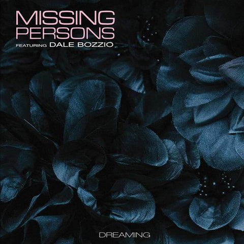 <b>Missing Persons Featuring Dale Bozzio </b><br><i>Dreaming [Pink Vinyl]</i>