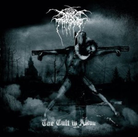 <b>Darkthrone </b><br><i>The Cult Is Alive</i>