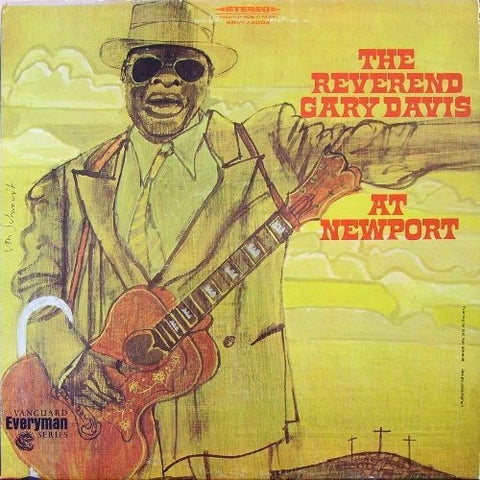 <b>Rev. Gary Davis </b><br><i>The Reverend Gary Davis At Newport</i>