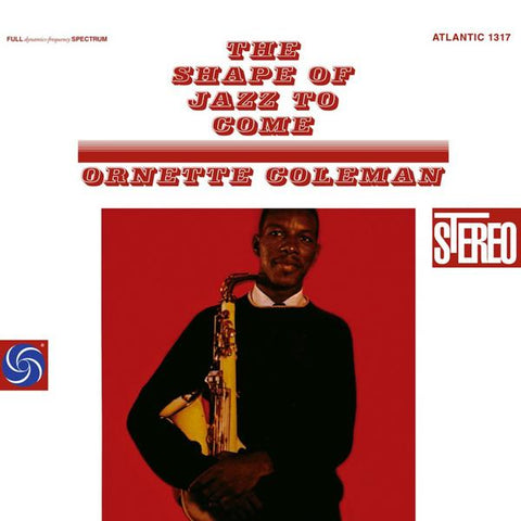 <b>Ornette Coleman </b><br><i>The Shape Of Jazz To Come [2LP, 45RPM]</i>