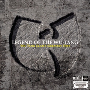 <b>Wu-Tang Clan </b><br><i>Legend Of The Wu-Tang: Wu-Tang Clan's Greatest Hits</i>