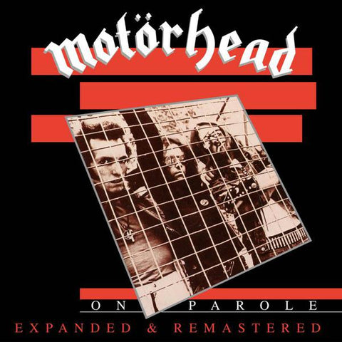 <b>Motorhead </b><br><i>On Parole (Expanded And Remastered)</i>