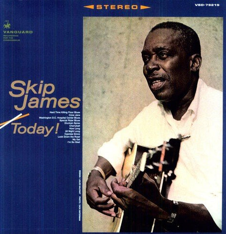 <b>Skip James </b><br><i>Skip James Today!</i>