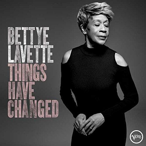 Bettye Lavette Things Have Changed Plaid Room Records