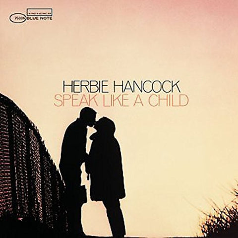 <b>Herbie Hancock </b><br><i>Speak Like A Child</i>