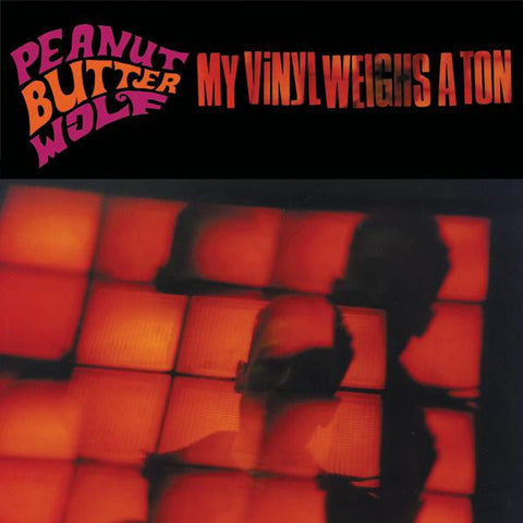 <b>Peanut Butter Wolf </b><br><i>My Vinyl Weighs A Ton</i>