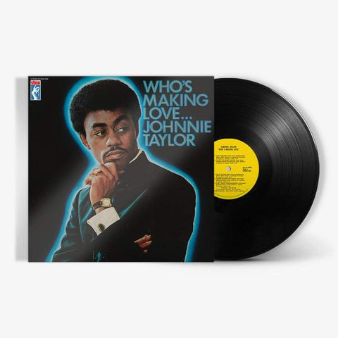 <b>Johnnie Taylor </b><br><i>Who's Making Love </i><br>Release Date : 11/01/2019